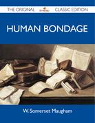 Human Bondage - The Original Classic Edition