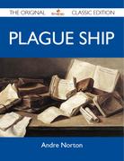 Plague Ship - The Original Classic Edition