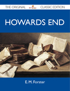 Howards End - The Original Classic Edition