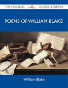 Poems of William Blake - The Original Classic Edition