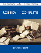 Rob Roy - Complete - The Original Classic Edition