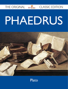 Phaedrus - The Original Classic Edition