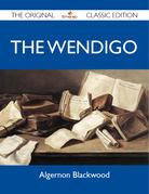 The Wendigo - The Original Classic Edition