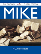 Mike - The Original Classic Edition