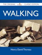 Walking - The Original Classic Edition