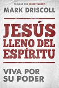 Jesús lleno del Espíritu / Spirit-Filled Jesus