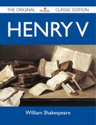 Henry V - The Original Classic Edition
