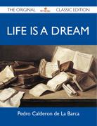 Life is a Dream - The Original Classic Edition