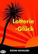 Lotterie-Glück