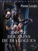 LUST Classics : Douze douzains de dialogues
