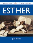 Esther - The Original Classic Edition