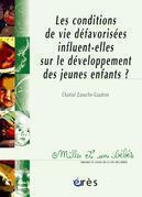 Les Conditions de vie défavorisées influent-elles sur le développement des jeunes enfants ? - 1001 bb n°73