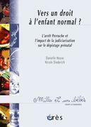 Vers un droit à l'enfant normal ? 1001 bb n°80