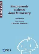 Surprenante violence dans la nursery - 1001 bb n°83