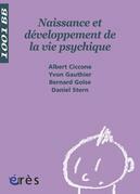 Naissance et développement de la vie psychique - 1001 bb n°3
