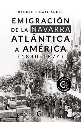 Emigración de la Navarra atlántica a América (1840-1874)