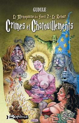 Crimes et Chatouillements (La Ménopause des fées 2, le retour)
