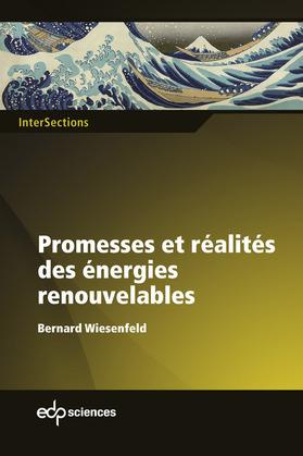 Promesses et réalités des énergies renouvelables