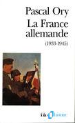 La France allemande (1933-1945)