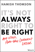 It's Not Always Right to Be Right