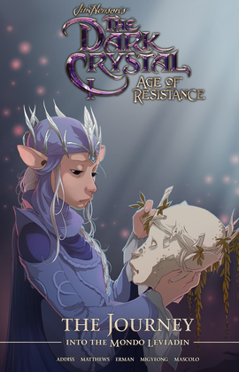 Jim Henson's The Dark Crystal: Age of Resistance: The Journey into the Mondo Leviadin