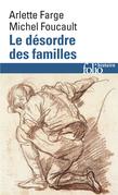 Le désordre des familles. Lettres de cachet des Archives de la Bastille au XVIIIe siècle