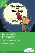 La Lune Et La Casquette