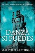 DANZA SI PUEDES: Un Diccionario de Batallas Escocesas