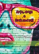 Arte, droga & rock and roll