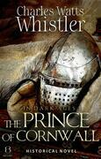 The Prince of Cornwall (Annotated)