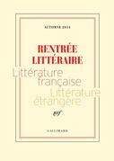 Extraits gratuits - Rentrée littéraire Gallimard 2014