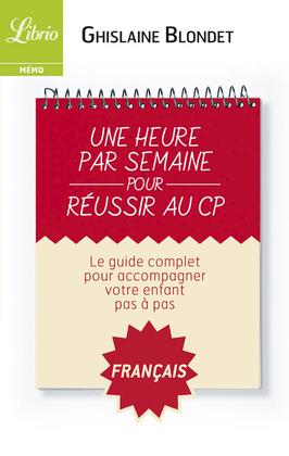 Une heure par semaine pour réussir au CP : Français