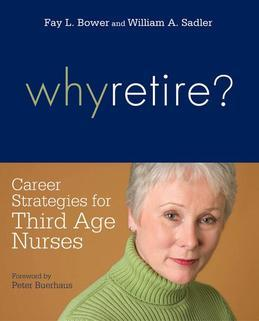 Why Retire? Career Strategies for Third-Age Nurses