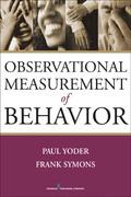 Observational Measurement of Behavior