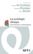 Sociologie clinique -La- (ancienne édition)