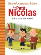 Le Petit Nicolas (Tome 26) - Sur la piste des Indiens