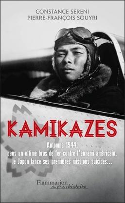 Kamikazes. Missions suicides au japon (1944-1945)