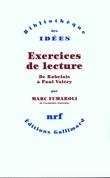 Exercices de lecture. De Rabelais à Paul Valéry