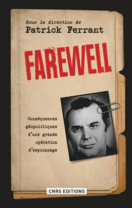 Farewell. Conséquences géopolitiques d'une grande