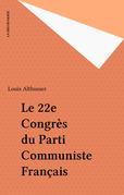 Le 22e Congrès du Parti Communiste Français