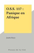 O.S.S. 117 : Panique en Afrique