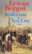 Rendez-vous à Vera Cruz