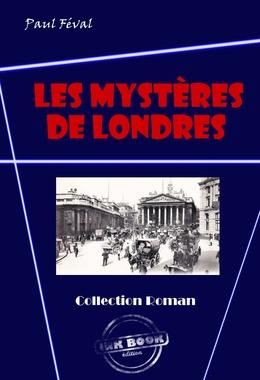 Les mystères de Londres  (avec illustrations)