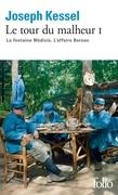 Le tour du malheur (Tome 1) - La Fontaine Médicis. L'Affaire Bernan