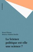 La Science politique est-elle une science ?