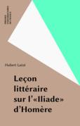Leçon littéraire sur l'«Iliade» d'Homère