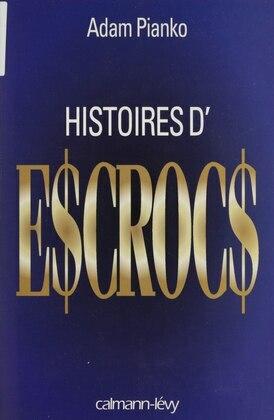 Histoires d'escrocs