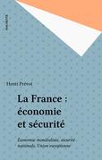 La France : économie et sécurité