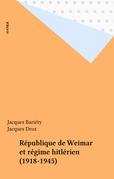 République de Weimar et régime hitlérien (1918-1945)