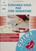 Découvrez-vous par votre signature